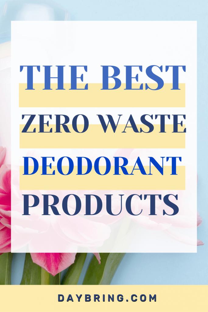 best Zero waste deodorant products