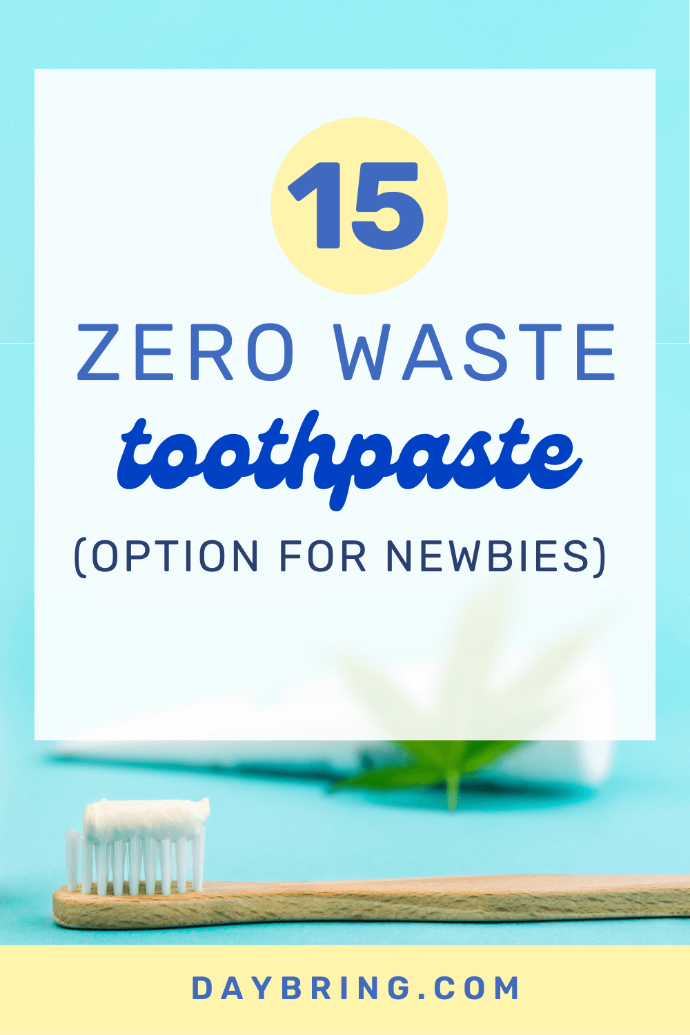 zero waste toothpaste brands to try